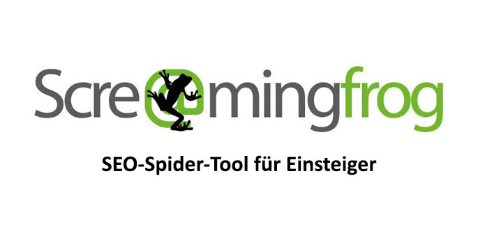 Screaming Frog SEO Spider Tool für Einsteiger